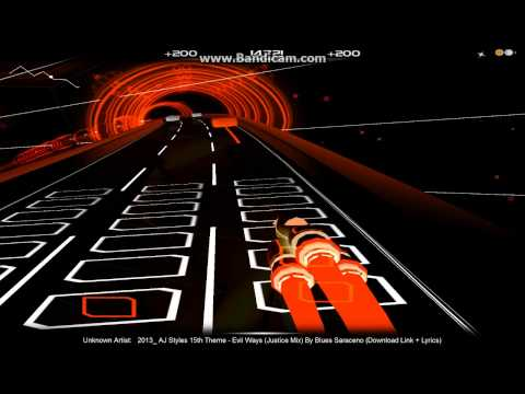 Audiosurf #29  Evil WaysAJ Styles Theme Song