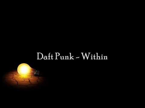 Daft Punk - Within (Lyrics)
