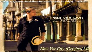Paul van Dyk Ft. Starkillers & Austin Leeds Vs. Ashley Tomberlin - New York City (Original Mix)