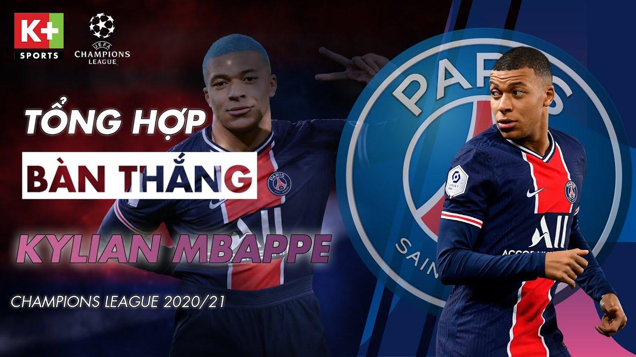 TỔNG HỢP BÀN THẮNG KYLIAN MBAPPE - PSG TẠI UEFA CHAMPIONS LEAGUE 2020/2021 | UCL