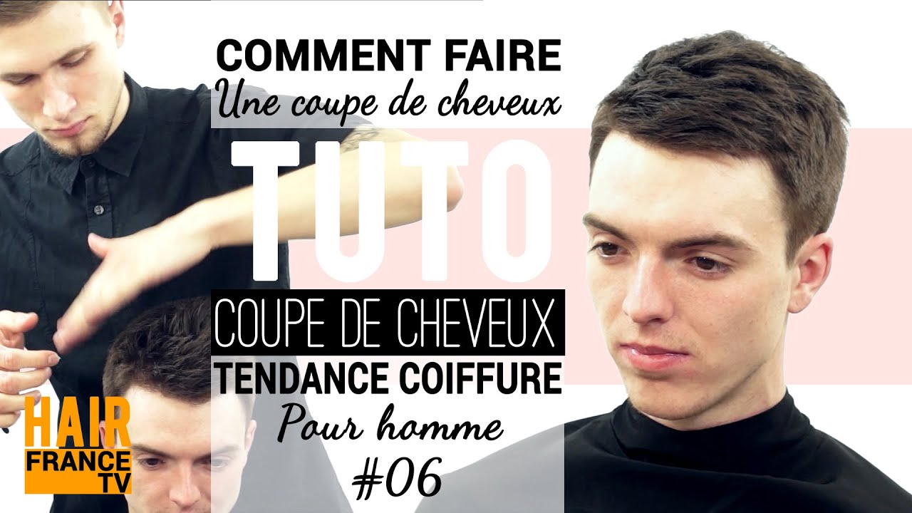 Tuto coiffure une coupe de cheveux homme hair france tv youtube - Tuto coupe homme ...