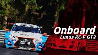 Lexus GT3 vs. BMWs   Nordschleife Onboard