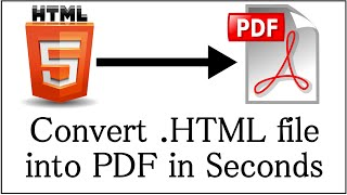 How to Convert .HTML file into PDF in Seconds
