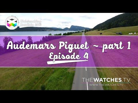 Visit to Audemars Piguet Grand Complications Workshop - Ep. 4 - WATCHMAKING ROADTRIP