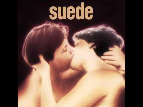SUEDE - Suede (Full Remastered Album) HQ Audio