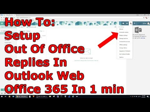 How To Setup Out Of Office Auto Reply In Office 365 Web