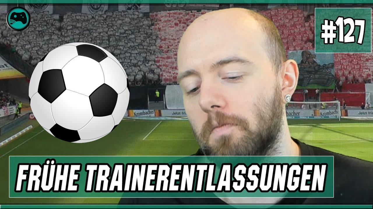Frühe Trainerentlassungen | Fußball Freitag 127