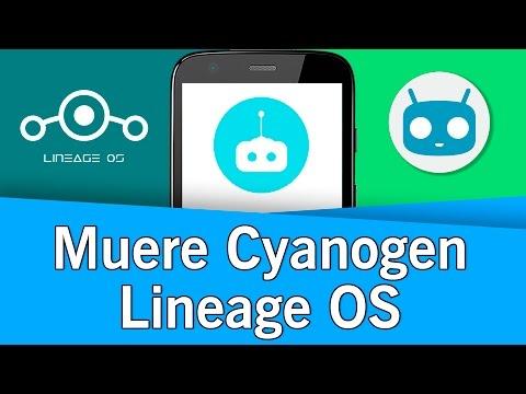 La muerte de CyanogenMOD y el Sucesor Lineage OS | 2017