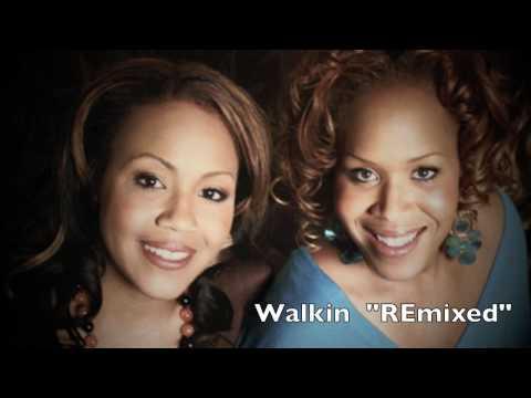 Mary Mary  Walking  Remix