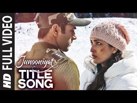 JUNOONIYAT Title Full Video Song |...