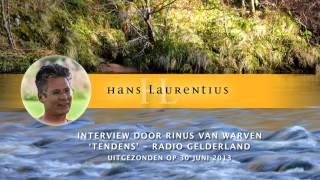 Hans Laurentius Geïnterviewd Door Rinus Van Warven (30 Juni 2013 - Tendens)