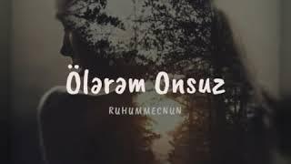 Resul Abbasov Ve Xana - Olerem Onsuz