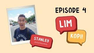 Lim Kopi! - Episode 4 (feat. Stanley Kan)