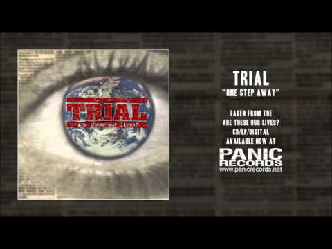 Trial - One Step Away