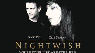 NIGHTWISH - While Your Lips Are Still Red (cover by Rick Rici & Cris Serena)