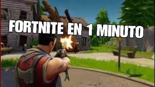 FORTNITE EN 1 MINUTO