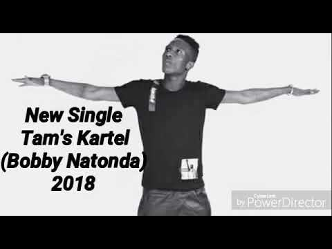 Tam's Kartel- Tamsir (Bobby Natonda) new 2018
