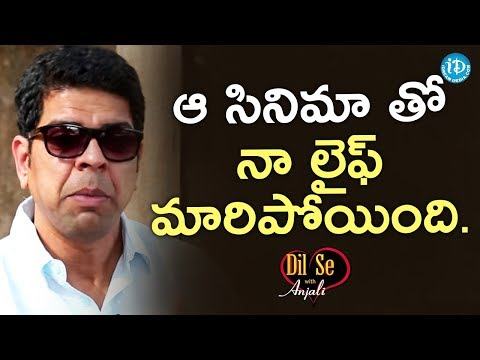 My Life Changed After That Movie - Murali Sharma || Dil Se With Anjali