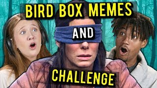 Teens React To Bird Box Memes & Bird Box Challenge Compilation