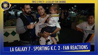What am I talking about Son? LA Galaxy! - LA Galaxy 7 - Sporting K.C. 2 - Fan Reactions