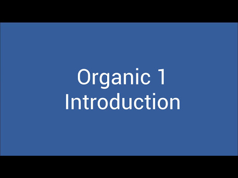 Organic 1 - Introduction