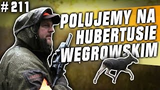 Darz Bór odc. 211 - Polujemy na Hubertusie Węgrowskim