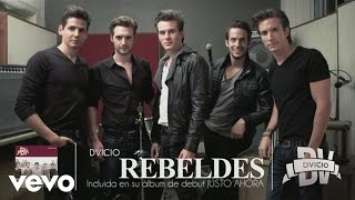 Dvicio - Rebeldes
