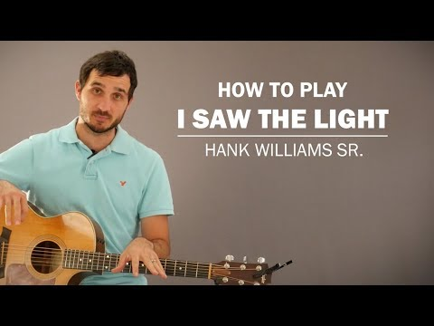 I Saw The Light (Hank Williams Sr.) | How To Play | Beginner Guitar ...