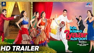 Kis Kisko Pyaar Karoon | Official Trailer 2 | Kapil Sharma, Arbaaz, Elli, Manjari, Simran & Varun