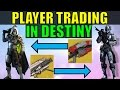 Player Trading In Destiny!