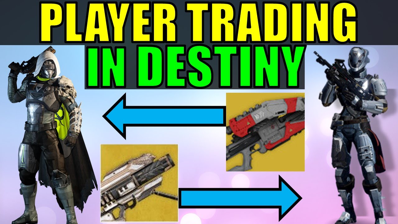Destiny player trading system