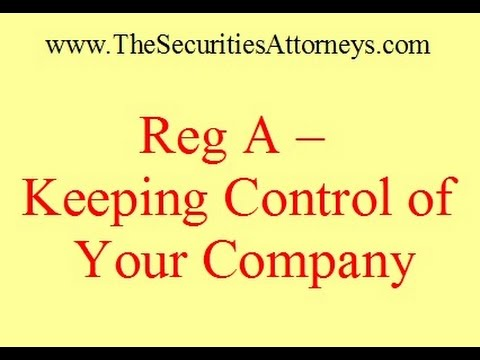 Regulation A -- Keeping Control of Your Company