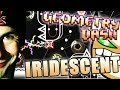 Geometry Dash 2.1 | IRIDESCENT by Viprin ~ MY FAVORITE 2.1 DEMON