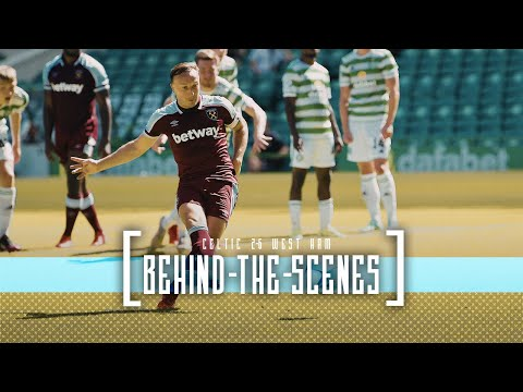 HAMMERS HIT SIX PAST CELTIC | BEHIND THE SCENES