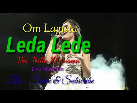 Leda Lede Nella Kharisma Om Lagista Live Magetan 2018