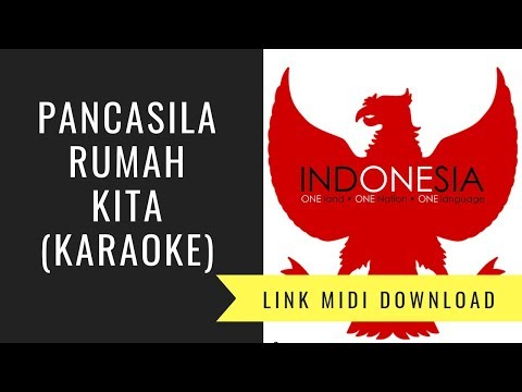 Pancasila Rumah kita - Lagu Wajib FLS2N SD 2018 (Karaoke/Midi Download)
