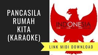 Gambar cover Pancasila Rumah kita - Lagu Wajib FLS2N SD 2018 (Karaoke/Midi Download)