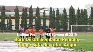 Latihan Perdana PSS Diikuti 9 Pemain. Termasuk Rekrutan Anyar Kushedya Hari Yudo
