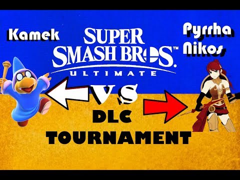 Ultimate Smash Bros DLC tournament EP70 Kamek vs Pyrrha Nikos