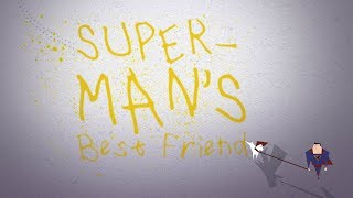 SUPERMAN'S BEST FRIEND | The Short Animated Movie