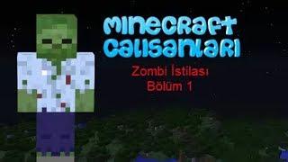 Minecraft Film - Zombi İstilası #1 | Askerler Zombiler..