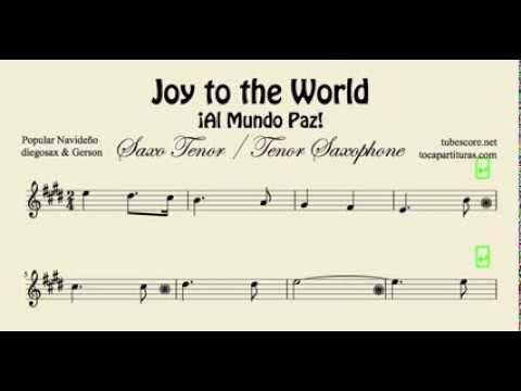 Joy to the World Sheet Music for Tenor Saxophone Al Mundo Paz Christmas Carol
