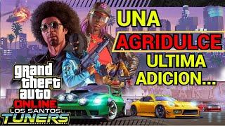 GTA ONLINE LOS SANTOS TUNNERS | Una AGRIDULCE ultima adicion