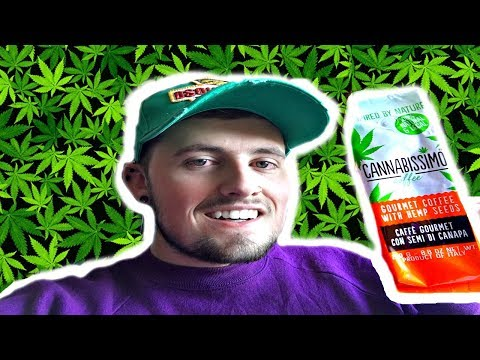 GETTING HIGH! on Cannabis infused coffee... *420*