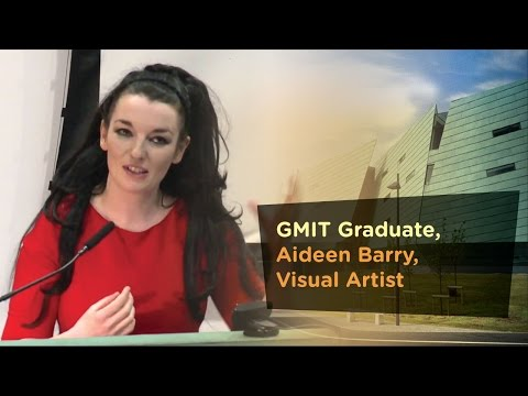 Visual Artist Graduate, Aideen Barry - Galway Mayo Institute of Technology - GMIT