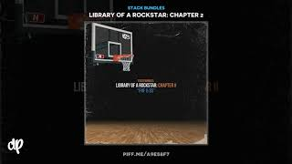 Stack Bundles - I Don't Know (Came To Do) [Library Of A Rockstar: Chapter 2]