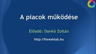 A tőzsde és forex piacok működése - Forex Klub