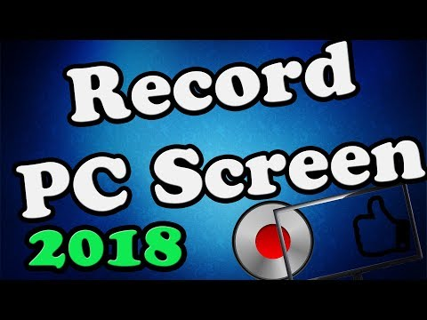How to record your PC screen free - gaming/desktop 2018