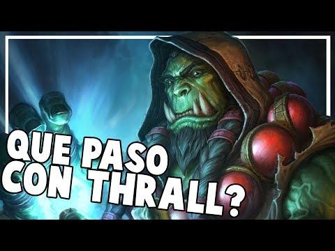 Que ha pasado con Thrall en WoW Legion?