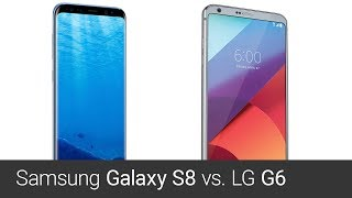 LG G6 vs Samsung Galaxy S8 (srovnání)